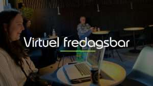 kontorfællesskab slagelse virtuel fredagsbar